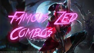 Famous Zed Combos