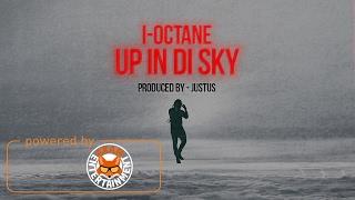 I-Octane - Up Inna Di Sky Light (Raw) [Lighthouse Riddim] February 2017