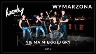 KOZAKY - WYMARZONA