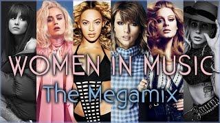 #INTERNATIONALWOMENSDAY | The Megamix ft. Beyonce, Lady Gaga, Ariana Grande, Melanie Martinez