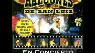 COMO LE HAGO-LOS HALCONES DE SAN LUIS