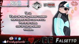 """Nena"" (Letras) - Falsetto & Sammy ✔"