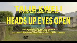 Talib Kweli - Heads Up Eyes Open (feat. Rick Ross)