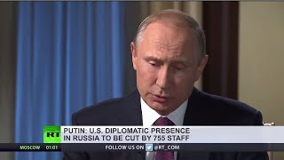 Putin: 755 US diplomats to depart Russia, time to show we won't leave anything unanswered
