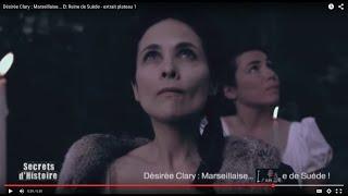 Secrets d'Histoire:Désirée Clary: Marseillaise... Et Reine de Suède-Désirée Clary, l'extravagante