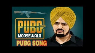 PUBG Sidhu Moose Wala PUBG SONG  New Punjabi Songs 2018