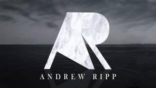 Andrew Ripp- Hole In My Heart (AUDIO)