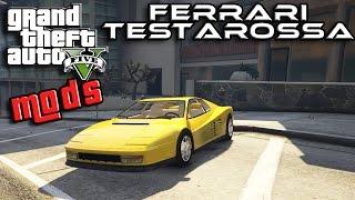 GTA 5 MOD ITA - FERRARI TESTAROSSA ALLA PROVA !! - GTA 5 MODS GAMEPLAY ITA