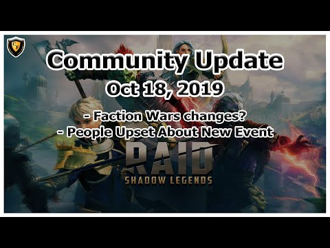 RAID Shadow Legends | Community | Oct 18, 2019 | Faction Wars Changes? | People Upset About Event