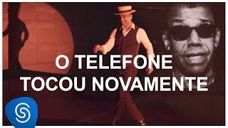 O Telefone Tocou Novamente - Alexandre Pires part. Jorge Ben Jor  [DNA Musical] (Vídeo Oficial)