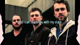 Highbeams  - Not Close Enough - Lyric Video