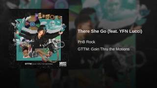 There She Go feat  YFN Lucci