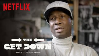 The Get Down | Grandmaster Flash Featurette | Netflix