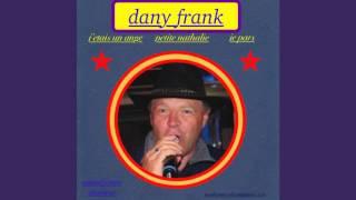 je l'attendais ( Dany Frank )
