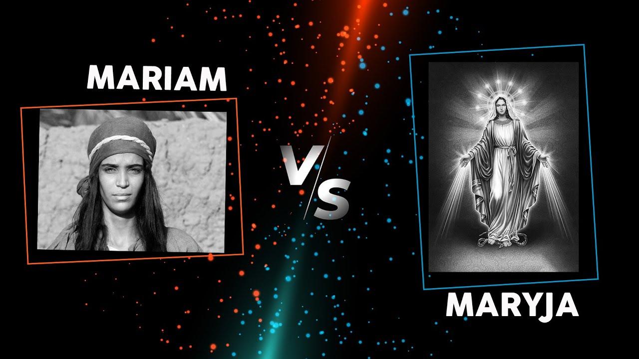 Mariam vs Maryja