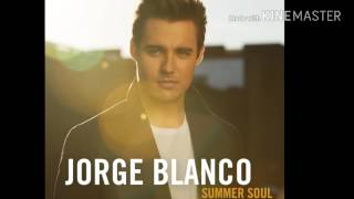 Jorge Blanco- Summer Soul (New Audio)