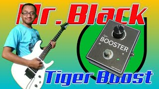 Mr. Black Boost Tiger (Clone)