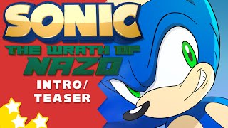 Sonic: The Wrath of Nazo Intro Teaser