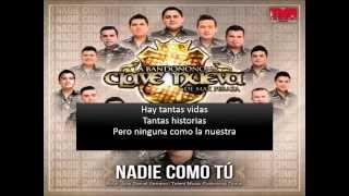 Nadie Como tu - La Bandononona Clave Nueva (Video Oficial) Letra