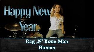 Human - Rag 'N' Bone Man - Drum Cover