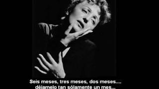 Edith Piaf -Mon Dieu subtitulos español