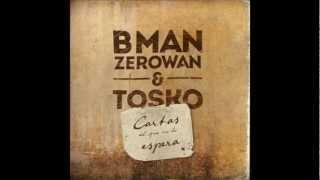 Bman Zerowan y Tosko-07.¡Huye!(feat.Jah Nattoh)