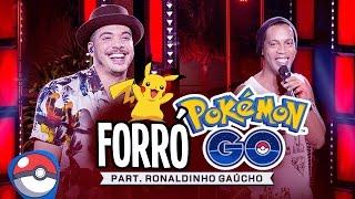 Wesley Safadão Part Ronaldinho Gaúcho  - Forró do Pokémon GO