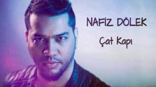 Nafiz Dölek - Çat Kapı (Lyric Video)