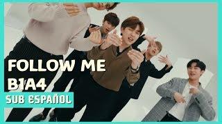 [SUB ESPAÑOL]B1A4 - Follow Me (Romaji + Kanji)