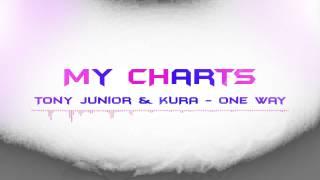 Tony Junior & KURA - One Way