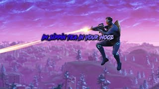 """Im Sippin Tea In Your Hood""XXXTENTACION Fortnite Edit//Montage."