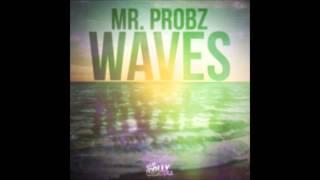 Banger Version* Mr. Probz - Waves (Instrumental / Hip-Hop Version) Remix By Gage Major [Download]