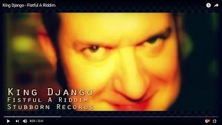 King Django - Fistful A Riddim