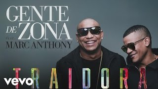 Gente de Zona - Traidora (feat. Marc Anthony)[Cover Audio] ft. Marc Anthony