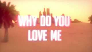Steerner & Dzasko ft. Jonny Rose - Why Do You Love Me (Official Lyric Video) [OUT NOW!]