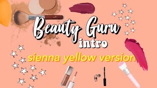 Beauty Guru Intro - Sienna Yellow Style 👍