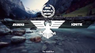 SaberZ  - Ignite (Original Mix)