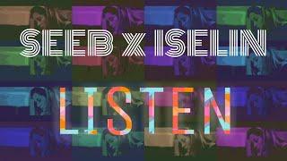 Seeb × Iselin - LISTEN (Lyrics Video)