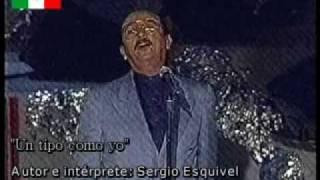 Sergio Esquivel ♫ Un tipo como yo