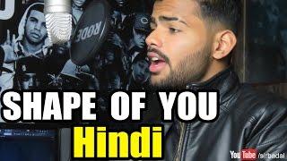 Ed Sheeran - Shape of you (Hindi version) | Badal cover