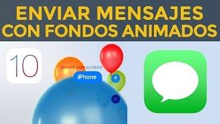 Envia mensajes con fondos animados en iPhone, iPad en iOS 10 iMessage globos, confeti, laser