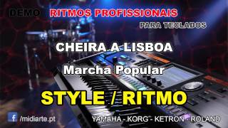 ♫ Ritmo / Style  - CHEIRA A LISBOA  - Marcha Popular