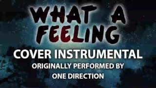 What a Feeling (Cover Instrumental) [In the Style of One Direction]