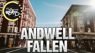 Andwell - Fallen [Exclusive]