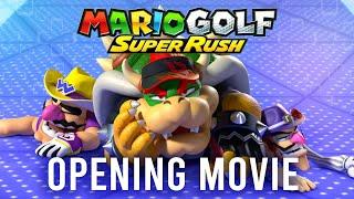 Mario Golf: Super Rush - Opening Cinematic