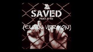 saved ft.E-40 - ty dolla sign