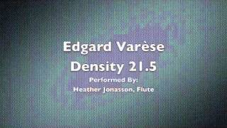 Edgard Varèse - Density 21.5