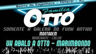 Montagem - Uh Abalô a OTTO Marimbondo (É Bandeirante e o Coelho)