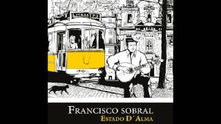 Francisco Sobral - single ROSA de AMARGURA | Seivabruta.org