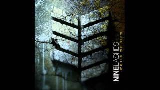 Nine Lashes - Our Darkest Day (featuring Ryan Clark)